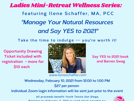 Love All Wellness Series, Manage Your Natual Resources and Say YES to 2021!