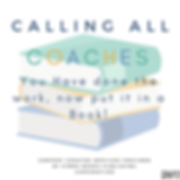 Calling All Coaches!