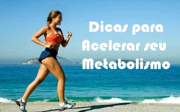 Acelere seu metabolismo!