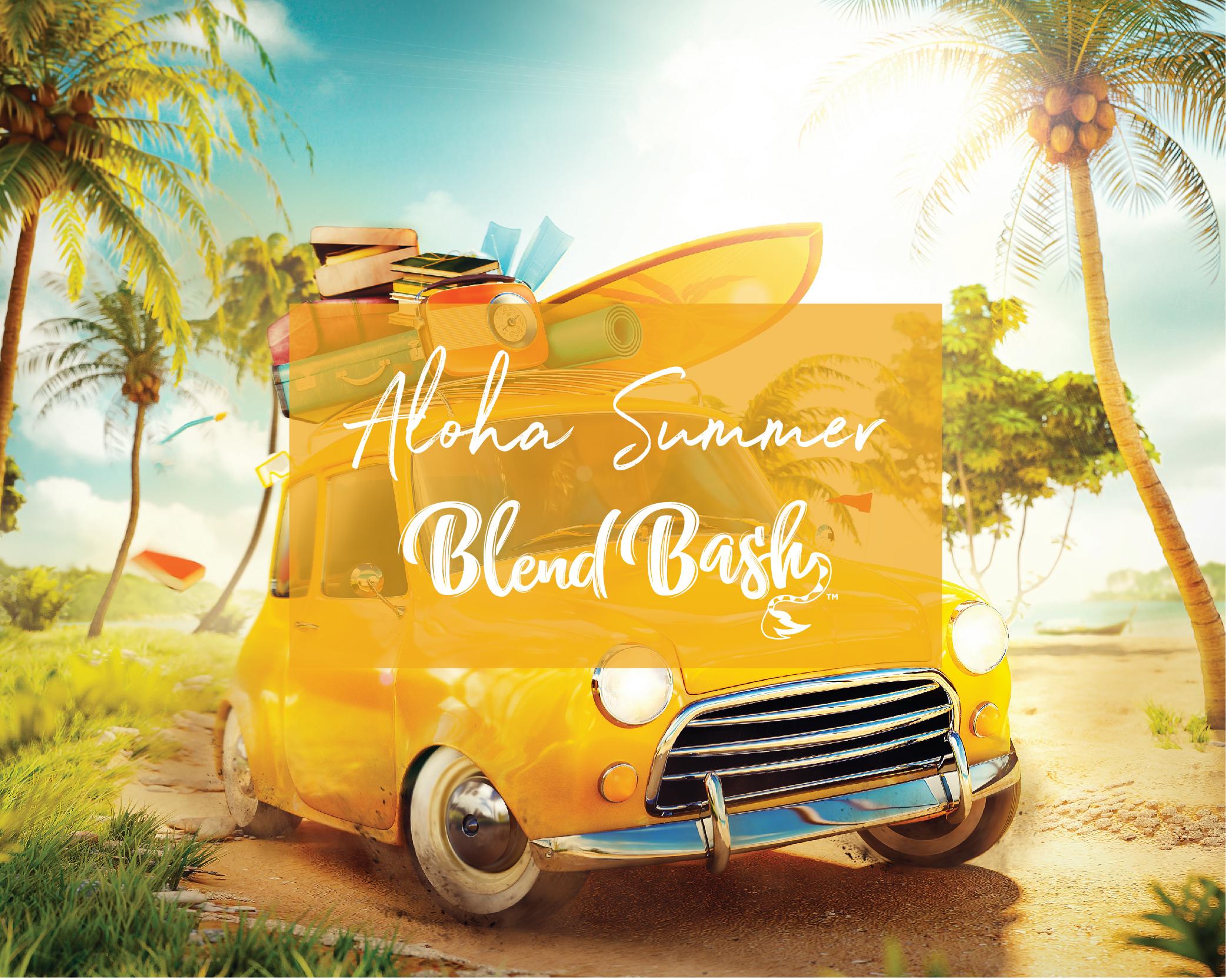 Aloha Summer Blend Bash