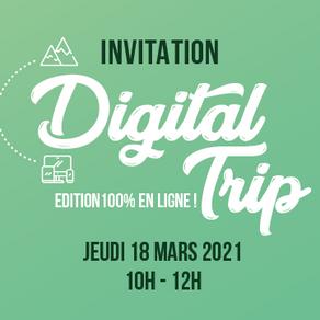 Le Digital Trip revient le 18 mars !