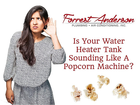 Why Does My Hot Water Heater Sound Like A Popcorn Machine?