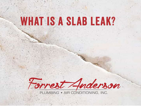 What is A Slab Leak and Why is it Dangerous?