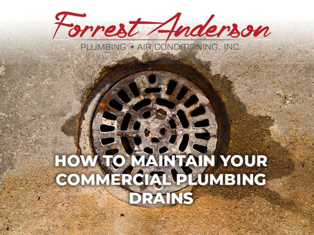 How to Maintain Your Commercial Plumbing Drains