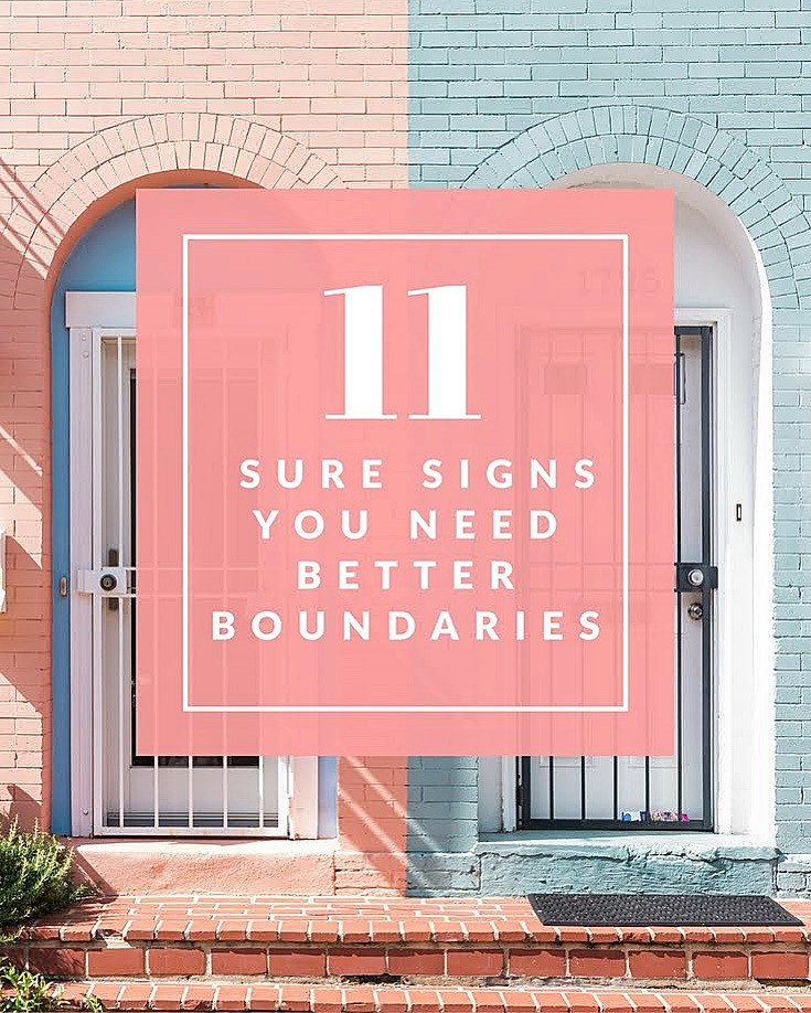 11 Signs You Need Better Boundaries