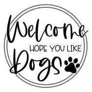 Round Welcome Like Dogs.jpg
