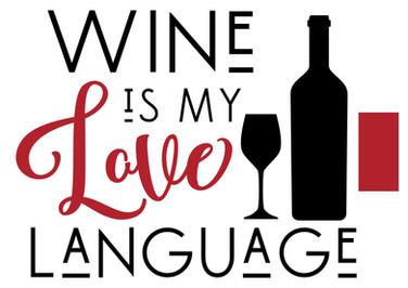 wine is my love language.jpg