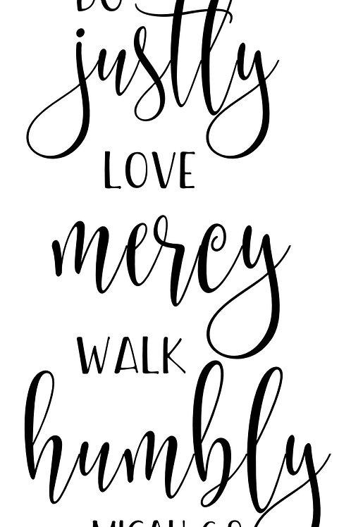 Do Justly Love Mercy Walk Humbly
