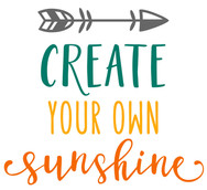 create your own sunshine.jpg