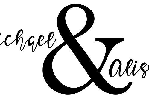 Michael & Alissa Custom