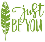 just be you.jpg