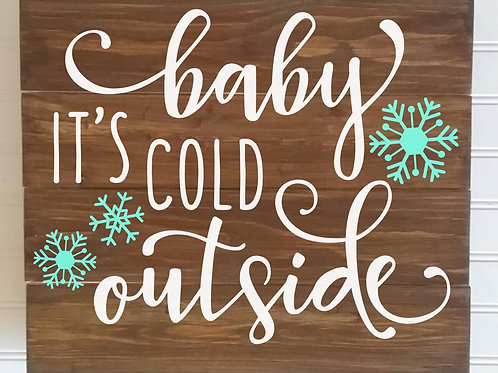 Baby it's Cold Outside MBC