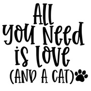 All you need is love and a cat.jpg