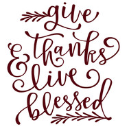 give thanks and live blessed.jpg