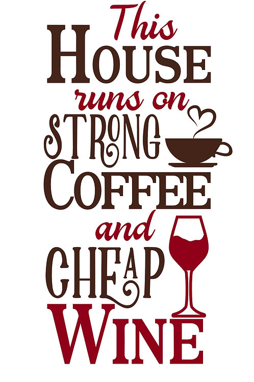This House Runs on Strong Coffee
