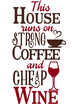 this house runs on strong coffee.jpg