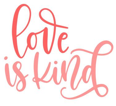 love is kind.jpg