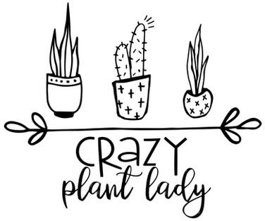 Crazy Plant Lady.jpg