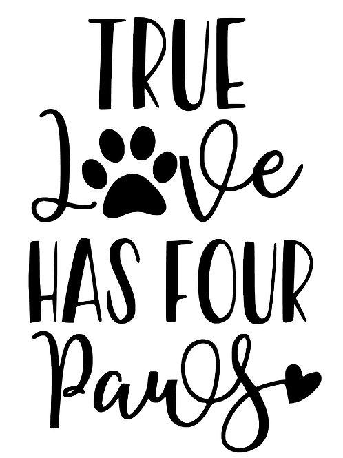 True Love has 4 Paws