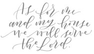 as for me and my house we will serve the lord.jpg