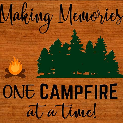 Making Memories Campsite 5/22/19