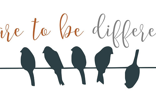 Dare to be Different 12x6