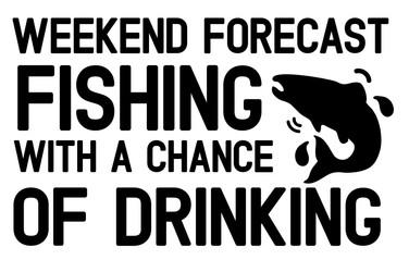 Weekend Forecast Fishing.jpg