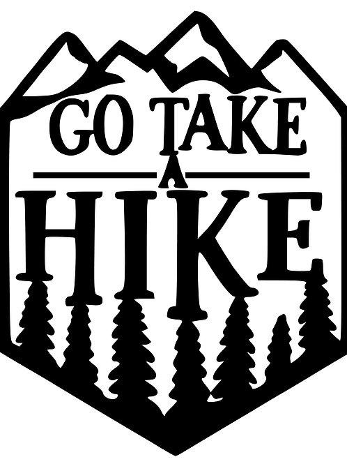 "Go Take a Hike 10""x12"""