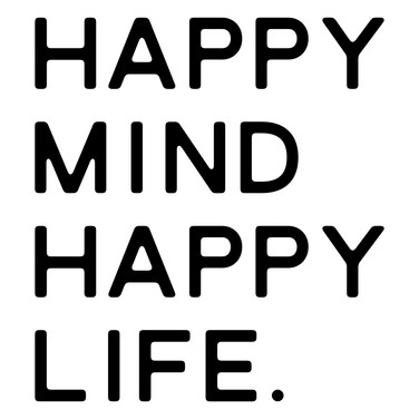 happy mind happy life.jpg