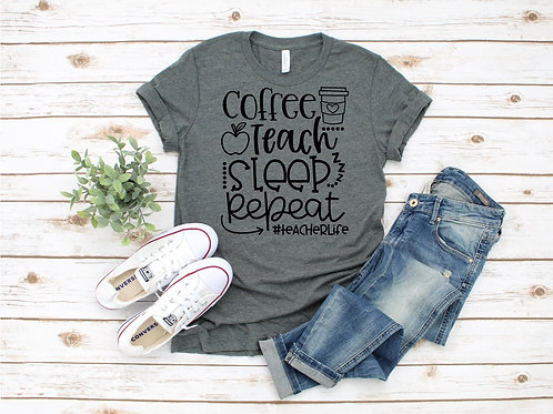 Coffee Teach Sleep Repeat Crew Tee