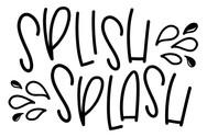 Splish Spalsh.jpg
