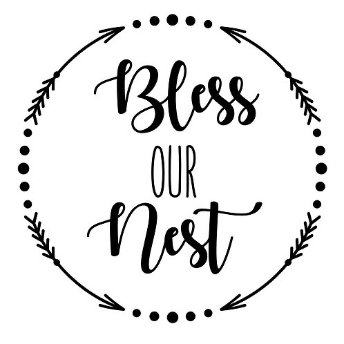 Bless Our Nest 1
