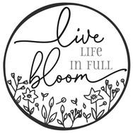 live life in full bloom.jpg