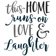 this home runs on love and laughter.jpg