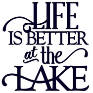 life is better at the lake.jpg