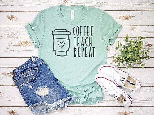 Coffee Teach Repeat 1 Crew Tee
