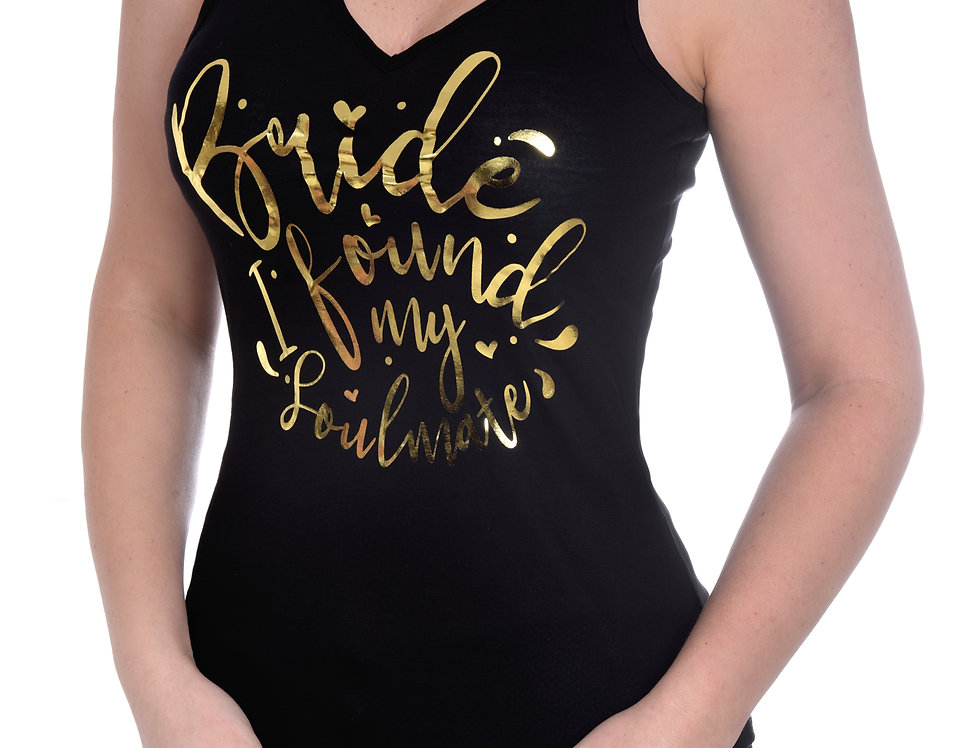 Bride - I Found my Soulmate Tank Top