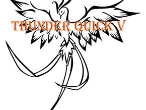Thunder Quick V