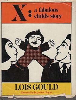 X: A Fabulous Child's Story