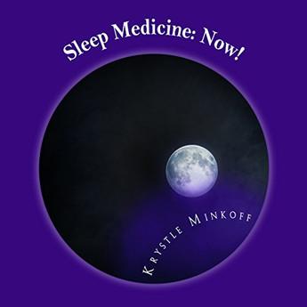 Sleep Medicine: Now!