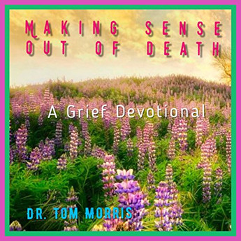 Making Sense Out of Death