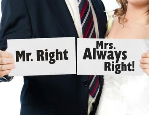 Mr Right / Mrs Alway Right Signs