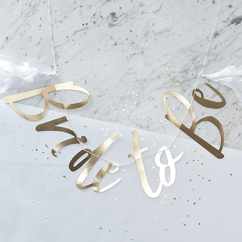Gold Foiled Bride-to-Be Bunting