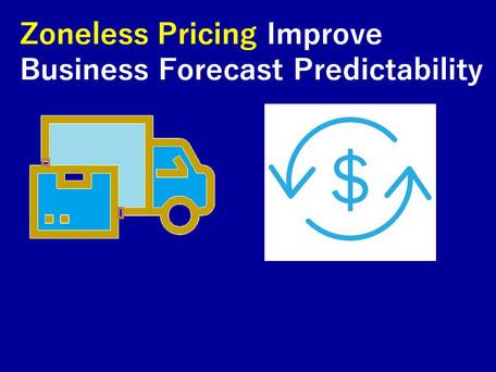 Zoneless Pricing Improve Business Forecast Predictability