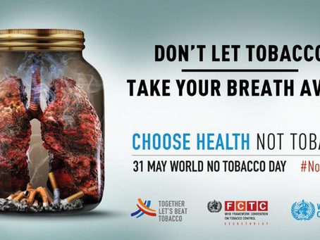 """May 31 """"World No Tobacco Day"""": tobacco and lung health"""