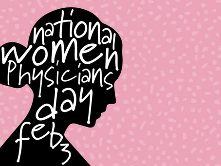 Happy Women's Physicians Day!