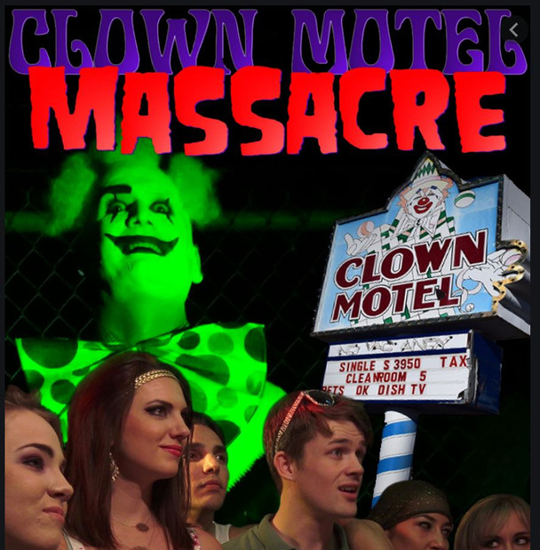 Clown Motel Massacre