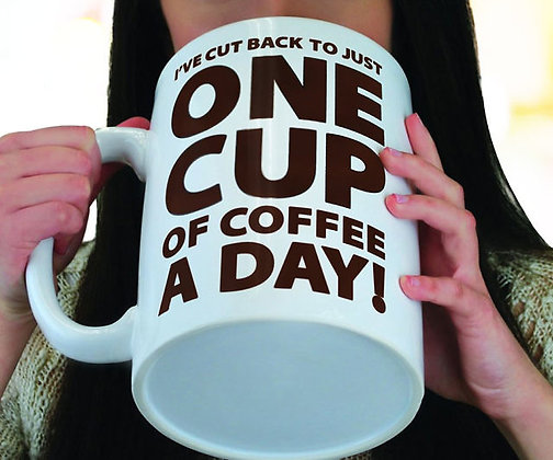 Gift Mug - One Cup of Coffee a Day