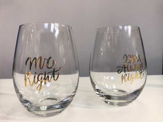 Mr Right & Mrs Always Right Wine Glasses