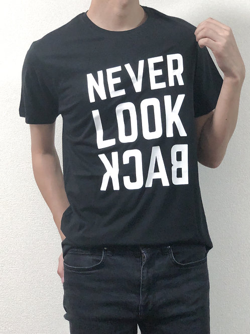 Tシャツ Never Look Back